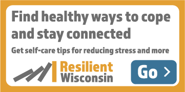 A 360x180 button for partner websites that says find healthy ways to cope and stay connected. Get self-care tips for reducing stress and more