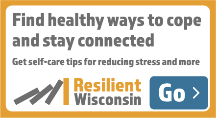 A 440x240 button for partner websites that says find healthy ways to cope and stay connected. Get self-care tips for reducing stress and more
