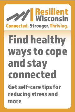 A 240x360 button for partner websites that says find healthy ways to cope and stay connected. Get self-care tips for reducing stress and more