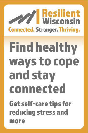 A 300x450 button for partner websites that says find healthy ways to cope and stay connected. Get self-care tips for reducing stress and more