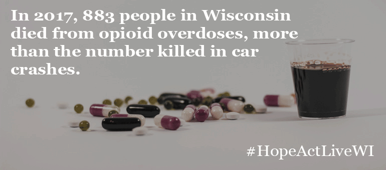 In 2017, 883 people in Wisconsin died from opioid overdoses, more than the number killed in car crashes.died from opioid overdoses, more than the number killed in car crashes.