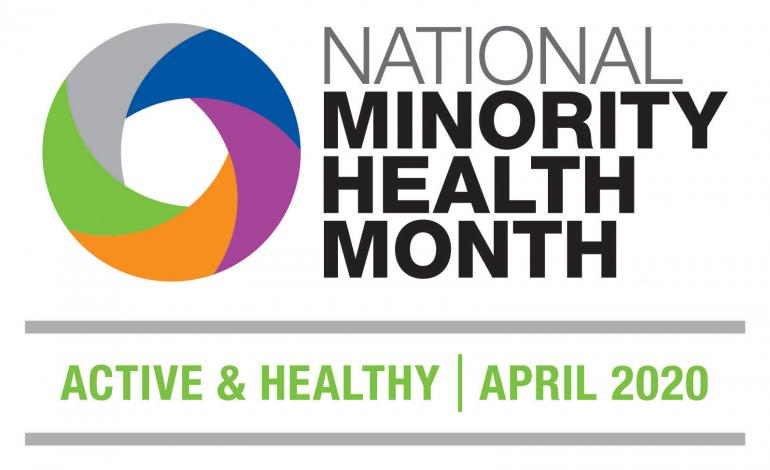 National Minority Health Month Active & Healthy April 2020