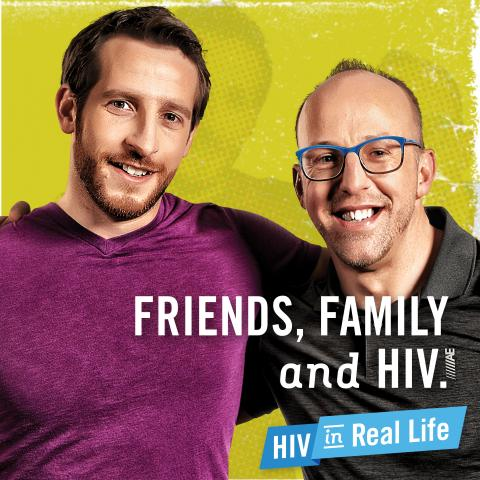 Friends, family and HIV