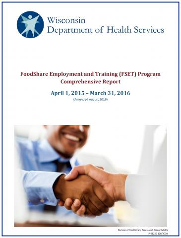 FoodShare Employment and Training Program Comprehensive Report