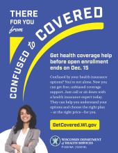 Publication, Get Covered Wisconsin: There for you from confused to covered.