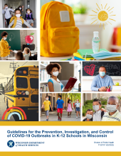 Guidelines for the Prevention, Investigation, and Control of COVID-19 Outbreaks in K-12 Schools in Wisconsin, P-02757