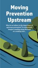 The cover of the Moving Prevention Upstream brochure