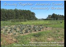 Image associated with link to Waupaca County Community Gardens video